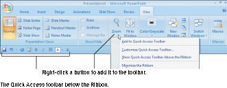 Right-click to add a button to the Quick Access toolbar.