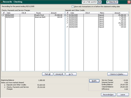 To reconcile checking using QuickBooks, you put a check mark next to all the checks and deposits th