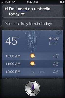 Ask Siri if you need an umbrella (or say,