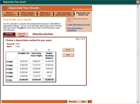 QuickBooks calculates the depreciation expense using all three methods and lets you choose the one