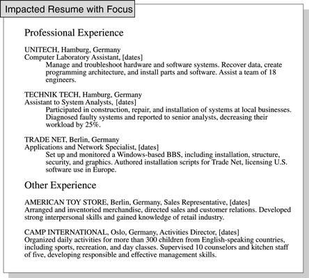 Separate your relevant job experience in a resume from other unrelated job experience.