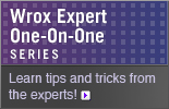 Wrox Expert Series - Learn tips and tricks from the pros!