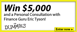 Win $5,000 and a Personal Consultation with Finance Guru Eric Tyson. Enter Now!
