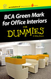 BCA Green Mark for Office Interiors For Dummies
