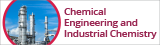 Chemical Engineering and Industrial Chemistry