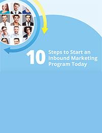 10 Steps to Start an Inbound Marketing Program Today