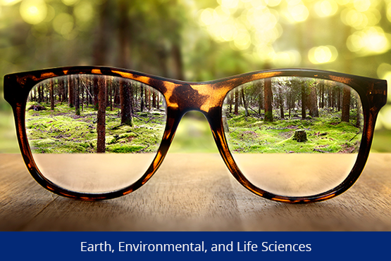 Earth, Environmental, and Life Sciences
