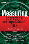 Measuring Operational and Reputational Risk: A Practitioner's Approach (0470517700) cover image
