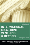 International M&A, Joint Ventures, and Beyond: Doing the Deal, Workbook (0471022500) cover image