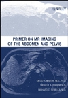 thumbnail image: Primer on MR Imaging of the Abdomen and Pelvis