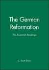 The German Reformation: The Essential Readings (0631208100) cover image