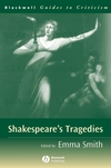 Shakespeare's Tragedies: A Guide to Criticism (0631220100) cover image