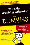 TI-84 Plus Graphing Calculator For Dummies (0764571400) cover image