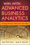 Win with Advanced Business Analytics: Creating Business Value from Your Data (1118370600) cover image