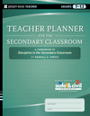 Teacher Planner for the Secondary Classroom: A Companion to Discipline in the Secondary Classroom (0470644001) cover image