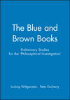 The Blue and Brown Books: Preliminary Studies for the 'Philosophical Investigation' (0631146601) cover image