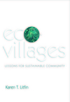 Ecovillages: Lessons for Sustainable Community (0745679501) cover image