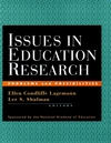 Issues in Education Research: Problems and Possibilities (0787948101) cover image