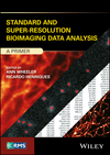 thumbnail image: Standard and Super-Resolution Bioimaging Data Analysis: A Primer