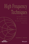 High Frequency Techniques: An Introduction to RF and Microwave Design and Computer Simulation (1119244501) cover image