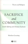 Sacrifice and Community: Jewish Offering and Christian Eucharist (1405136901) cover image