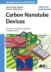 Carbon Nanotube Devices: Properties, Modeling, Integration and Applications (3527317201) cover image