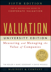 Valuation: Measuring and Managing the Value of Companies, University Edition, 5th Edition (0470424702) cover image