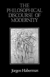The Philosophical Discourse of Modernity: Twelve Lectures (0745608302) cover image