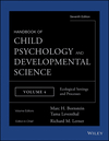 Handbook of Child Psychology and Developmental Science, Volume Four, Ecological Settings and Processes, 7th Edition (1118136802) cover image