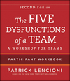 The Five Dysfunctions of a Team: Intact Teams Participant Workbook, 2nd Edition (1118167902) cover image