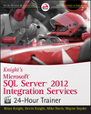 Knight's Microsoft SQL Server 2012 Integration Services 24-Hour Trainer (1118479602) cover image