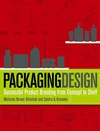Packaging Design: Successful Product Branding from Concept to Shelf (1118501802) cover image
