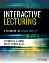 Interactive Lecturing: A Handbook for College Faculty (1119277302) cover image
