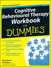 Cognitive Behavioural Therapy Workbook For Dummies, 2nd Edition (1119951402) cover image