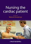 Nursing the Cardiac Patient