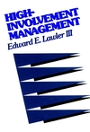 High-Involvement Management: Participative Strategies for Improving Organizational Performance (1555423302) cover image