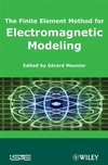 The Finite Element Method for Electromagnetic Modeling (1848210302) cover image
