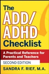 The ADD/ADHD Checklist: A Practical Reference for Parents and Teachers, 2nd Edition