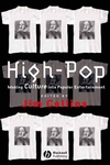High-Pop: Making Culture into Popular Entertainment (0631222103) cover image