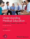 Understanding Medical Education: Evidence,Theory and Practice, 2nd Edition (1118472403) cover image
