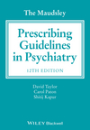 The Maudsley Prescribing Guidelines in Psychiatry, 12th Edition (1118754603) cover image