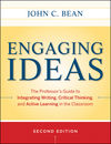 Engaging Ideas: The Professor's Guide to Integrating Writing, Critical Thinking, and Active Learning in the Classroom, 2nd Edition (0470532904) cover image
