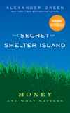 The Secret of Shelter Island: Money and What Matters  (0470598204) cover image