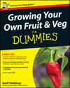 Growing Your Own Fruit and Veg For Dummies, UK Edition