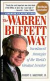 The Warren Buffett Way: Investment Strategies of the World's Greatest Investor (0471177504) cover image