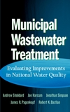 Municipal Wastewater Treatment: Evaluating Improvements in National Water Quality (0471243604) cover image