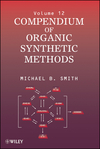 Compendium of Organic Synthetic Methods, Volume 12 (0471445304) cover image