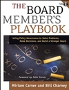 The Board Member's Playbook: Using Policy Governance to Solve Problems, Make Decisions, and Build a Stronger Board (0787968404) cover image