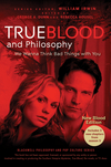 True Blood and Philosophy, Expanded Edition (1118119304) cover image