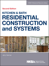Kitchen & Bath Residential Construction and Systems, 2nd Edition (1118439104) cover image